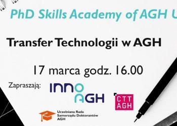 PhD Skills Academy of AGH – Transfer Technologii w AGH