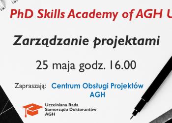 """PhD Skills Academy of AGH pt. """"Zarządzanie projektami"""""""